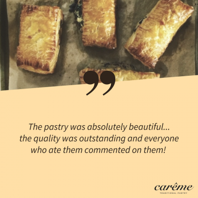 Customer Testimonial about Carême Pastry Butter Puff Pastry